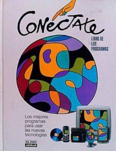 CONÉCTATE. LIBRO DE LOS PROGRAMAS - VVAA | Adahalicante.org