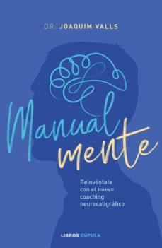 pack cdl manualmente: reinventate con el nuevo coaching neurocaligrafico (libro + cuaderno de ejercicios)-joaquim valls-8432715111412