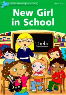 Descargas gratuitas de libros electrónicos y revistas DOLPHIN READERS LEVEL 3: NEW GIRL IN SCHOOL en español de  FB2 9780194401012