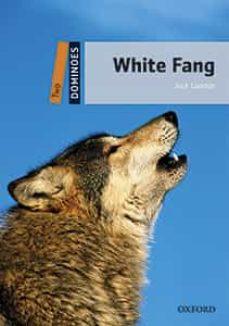 Libros de audio gratis en línea descargar ipod DOMINOES 2. WHITE FANG (+ MP3) 9780194639712 (Literatura española)