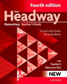 Descargar NEW HEADWAY ELEMENTARY : TEACHER S BOOK WITH RESOURCE DI SC gratis pdf - leer online