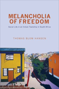 melancholia of freedom (ebook)-thomas blom hansen-9781400842612