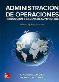 Descargar ADMINISTRACION OPERACIONES CADENA SUMINISTROS gratis pdf - leer online