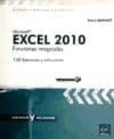 excel 2010 funciones integradas: 150 ejercicios y soluciones-pierre rigollet-9782746060012
