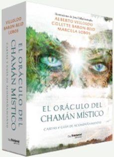 Descargando libros gratis en iphone EL ORÁCULO DEL CHAMÁN MÍSTICO: CARTAS Y GUIA DE ACOMPAÑAMIENTO de ALBERTO VILLOLDO