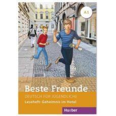 Leer un libro de descarga de mp3 BESTE FREUNDE - LESEHEFT: GEHEIMNIS IM HOTEL (DEUTSCH FÜR JUGENDLICHE A1) de DESCONOCIDO en español 9783190810512