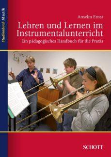 lehren und lernen im instrumentalunterricht (ebook)-anselm ernst-9783795791612