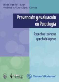 PREVENCION Y EVALUACION EN PSICOLOGIA: ASPECTOS TEORICOS Y METODOLOGICOS - HILDA PATIÑO TOVAR | Triangledh.org