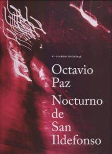 NOCTURNO DE SAN ILDEFONSO - OCTAVIO PAZ | Adahalicante.org