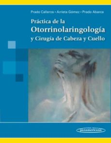 practicas de la otorrinolaringologia y cirugia de cabeza y cuello-9786077743712