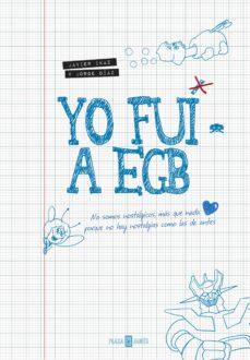Descargar YO FUI A EGB gratis pdf - leer online