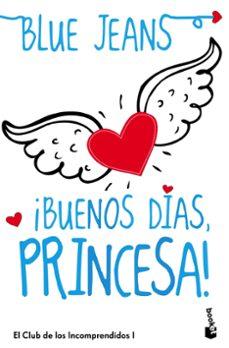 ¡buenos días, princesa!(bolsillo)-9788408114512