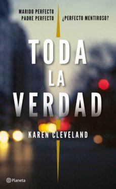 Libro de texto en inglés descarga gratuita pdf TODA LA VERDAD 9788408182412 (Literatura española) de KAREN CLEVELAND