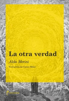 Descargar Ebook for tally erp 9 gratis LA OTRA VERDAD 9788412008012 (Literatura española)  de ALDA MERINI