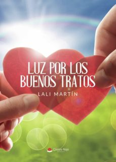Descargar Ebook portugues gratis LUZ POR LOS BUENOS TRATOS iBook PDB FB2 (Spanish Edition) de LALI MARTÍN