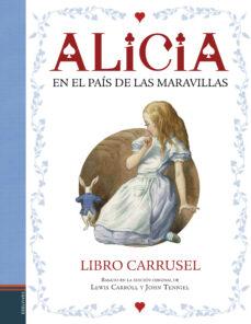 Viamistica.es Alicia En El Pais De Las Maravillas. Libro Carrusel Image