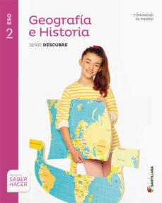 Descargar GEOGRAFIA E HISTORIA 2º ESO + CUADERNO SABER HACER MADIRD ED 2016 gratis pdf - leer online