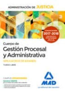 cuerpo de gestión procesal y administrativa de la administración de justicia. simulacros de examen-9788414212912