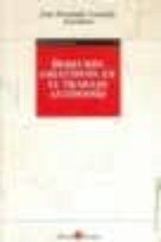 derechos colectivos en el trabajo autonomo-jose fernando lousada arochena-9788415000112