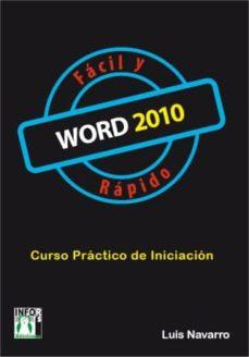 word 2010 fácil y rápido (ebook)-luis navarro-9788415033912