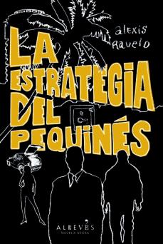Libros en pdf para descarga móvil. LA ESTRATEGIA DEL PEQUINES 9788415098812 de ALEXIS RAVELO