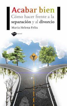 Permacultivo.es Acabar Bien: Como Hacer Frente A La Separacion Y Al Divorcio Image