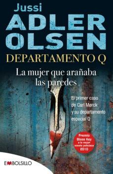 Libros gratis en línea para descargar a iPod DEPARTAMENTO Q 1: LA MUJER QUE ARAÑABA LAS PAREDES (Literatura española)