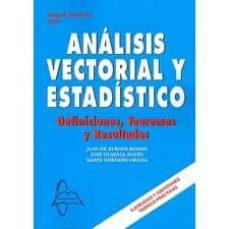 Curiouscongress.es Analisis Vectorial Y Estadistico: Definiciones Teoremas Resultado S (2ª Ed.) Image