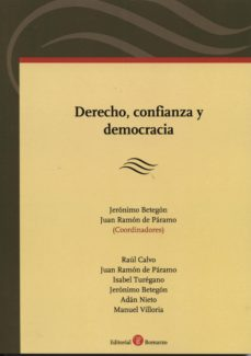DERECHO, CONFIANZA Y DEMOCRACIA - JERONICO BETEGON  