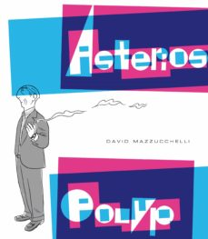 asterios polyp-david mazzucchelli-9788416131112