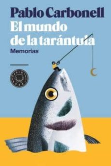 Descargar EL MUNDO DE LA TARANTULA gratis pdf - leer online