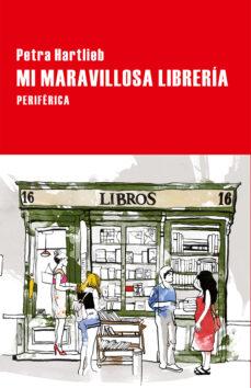 Ebooks gratis descargar formato txt MI MARAVILLOSA LIBRERÍA en español