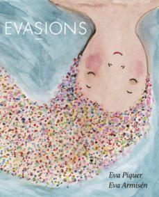 Libros gratis y descargables. EVASIONS 9788416670512 de EVA PIQUER en español