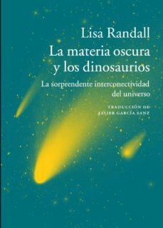 Enmarchaporlobasico.es La Materia Oscura Y Los Dinosaurios Image