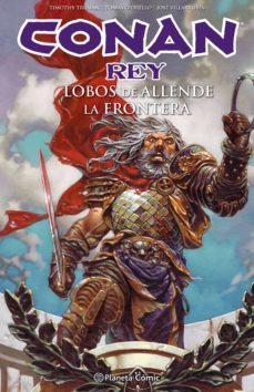 Padella.mx Conan Rey: Lobos De Allende La Frontera Image