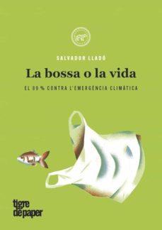 Emprende2020.es La Bossa O La Vida: El 99% Contra L Emergència Climatica Image