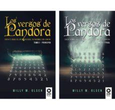 Descargar libros electrónicos gratis epub LOS VERSOS DE PANDORA PACK (TOMO I Y II) (Literatura española) 9788417566012 de WILLY M. OLSEN