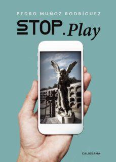 (I.B.D.) STOP. PLAY - PEDRO MU�OZRODR�GUEZ | Adahalicante.org