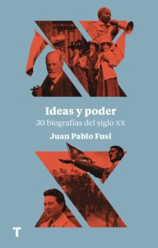 Pdf de descargar ebooks gratis IDEAS Y PODER: 30 BIOGRAFIAS DEL SIGLO XX (Literatura española)
