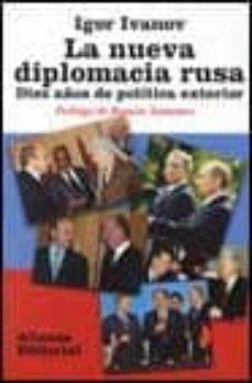 Asdmolveno.it La Nueva Diplomacia Rusa: Diez Años De Politica Exterior Image