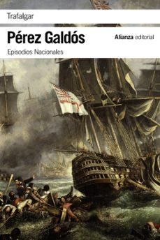 Libros descargables gratis para iphone 4 TRAFALGAR (EPISODIOS NACIONALES, 1 / PRIMERA SERIE) iBook ePub DJVU en español