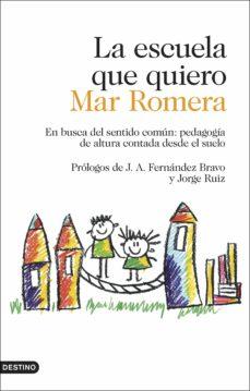 la escuela que quiero (ebook)-mar romera-9788423355112