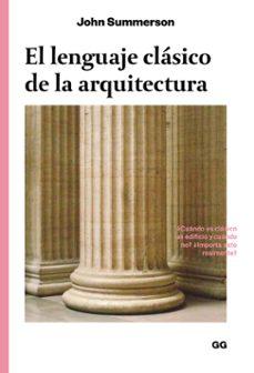 Enmarchaporlobasico.es El Lenguaje Clasico De La Arquitectura Image