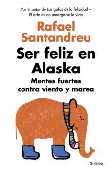 ser feliz en alaska (ebook)-rafael santandreu-9788425354212