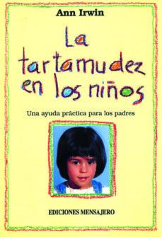 Padella.mx Tartamudez En Los Niños: Una Ayuda Practica Para Los Padres Image