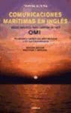 comunicaciones maritimas en ingles: ingles nautico para capitan d e yate omi.vocabulario nautico con 9000 terminos y cd con transmisiones-teresa subira-9788428215312