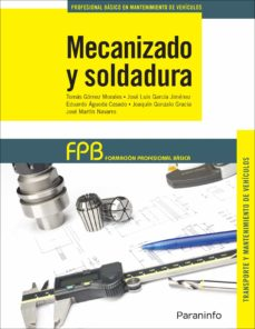 mecanizado y soldadura (formacion profesional basica)-9788428335812