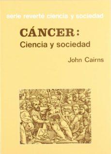 Ebook ita torrent descargar CANCER CIENCIA Y SOCIEDAD de J. CAIRNS en español