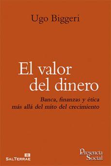el valor del dinero (ebook)-ugo biggeri-9788429324112