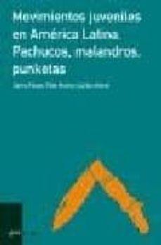 Permacultivo.es Movimientos Juveniles En America Latina: Pachucos, Malandros, Pun Ketas Image